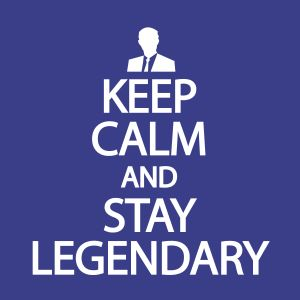 keep calm and stay legendary t shirts